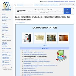 La documentation (indexation, condensation, etc.)/Chaîne documentaire et fonctions des documentalistes