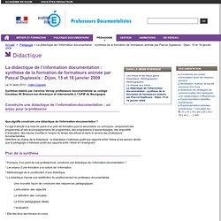 La didactique de l'information documentation : synthèse de la formation de formateurs animée par Pascal Duplessis : Dijon, 15 et 16 janvier 2009