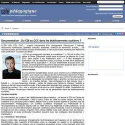 Documentation : Du CDI au CCC dans les établissements scolaires ?