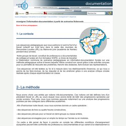 documentation - enseigner l'information-documentation à partir de scénarios fictionnels