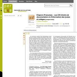 Chapron (Françoise). - Les CDI (Centre de documentation et d'information) des lycées et collèges [compte-rendu]