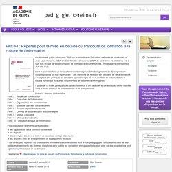 Enseigner Documentation lycée - PACIFI : Repères pour la mise en oeuvre du Parcours de formation à la culture de l'information