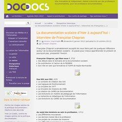 La documentation scolaire d'hier à aujourd'hui: interview de Françoise Chapron