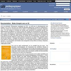 Documentation : Mode d'emploi vers un 3C