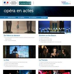 Accueil-Opéra en actes-Centre National de Documentation Pédagogique