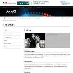 Le film - The Artist - Mag Film - Centre National de Documentation Pédagogique