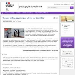 Enseigner Documentation lycée - Scénario pédagogique : regard critique sur les médias