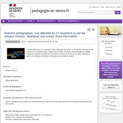 Enseigner TUIC (documentation) 6e - Scénario pédagogique : Les attentats du 13 novembre vu par les réseaux sociaux : distinguer une rumeur d'une information