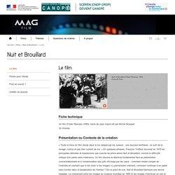 Le film -Nuit et Brouillard-Mag Film-Centre National de Documentation Pédagogique