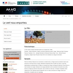 Le film - Le vent nous emportera - Mag Film - Centre National de Documentation Pédagogique