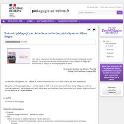 Enseigner TUIC (documentation) 6e - Scénario pédagogique : A la découverte des périodiques en 6ème Segpa