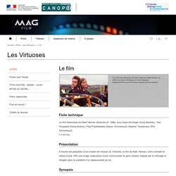Le film - Les Virtuoses - Mag Film - Centre National de Documentation Pédagogique