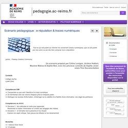 Enseigner Documentation lycée - Scénario pédagogique : e-réputation & traces numériques