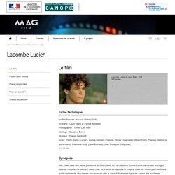 Le film -Lacombe Lucien-Mag Film-Centre National de Documentation Pédagogique