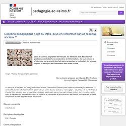 Enseigner Documentation lycée - Scénario pédagogique : info ou intox, peut-on s'informer sur les réseaux sociaux ?