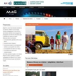 Focus sur quelques adaptations cinématographiques-Mag Film-Centre National de Documentation Pédagogique