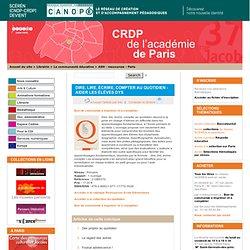 Dire, lire, écrire, compter au quotidien - Aider les élèves dys - CRDP de Paris - Centre Régional de Documentation Pédagogique de Paris