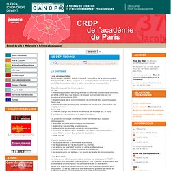 Le défi Techno - CRDP de Paris - Centre Régional de Documentation Pédagogique de Paris
