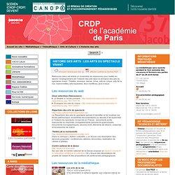 Histoire des arts : les arts du spectacle vivant - CRDP de Paris - Centre Régional de Documentation Pédagogique de Paris
