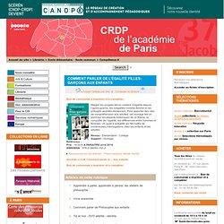 Comment parler de l'égalité filles-garçons aux enfants - CRDP de Paris - Centre Régional de Documentation Pédagogique de Paris