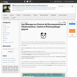 Les Mangas au Centre de Documentation et d'Information : Listes et Pistes pédagogiques - Nouveautés en Littérature Jeunesse [LivresAdos]