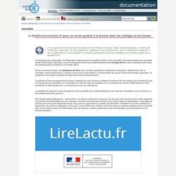 documentation - la plateforme lirelactu.fr pour un accès gratuit à la presse dans les collèges et les lycées