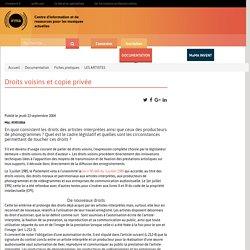 : Documentation : Fiches pratiques : LES ARTISTES : Droits voisins et copie privée