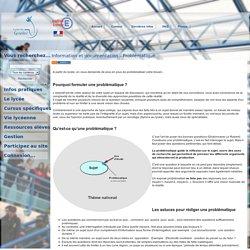 Lycée du Granier - Information et documentation - Problématique