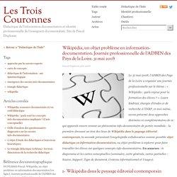 Wikipédia, un objet problème en information-documentation. Journée professionnelle de l'ADBEN des Pays de la Loire. 31 mai 2008