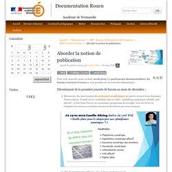 Documentation Académie de Normandie Rouen - Aborder la notion de publication