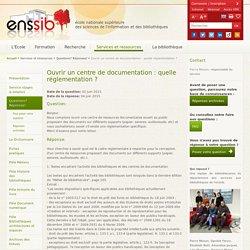 Ouvrir un centre de documentation : quelle réglementation ?