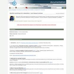 documentation - identité numérique et e-réputation - Les réseaux sociaux