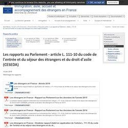 Les rapports au Parlement - article L. 111-10 du code de l'entrée et du séjour des étrangers et du droit d'asile (CESEDA) / Rapports publics / Documentation / Info-ressources