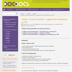Twitter et documentation: suggestions d'utilisation au CDI