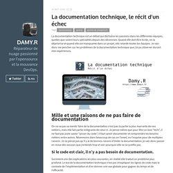 La documentation technique, le récit d'un échec · Damy.R