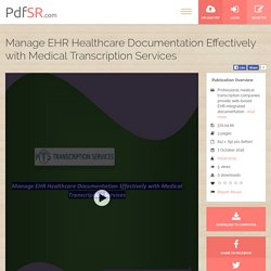 Manage EHR Healthcare Documentation Effectively with Medical Transcription Services