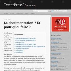 La documentation ? Et pour quoi faire ? - TweetPressFr