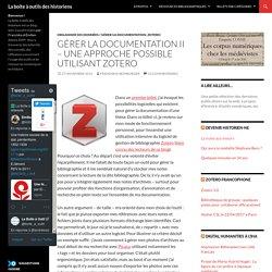 Gérer la documentation II - une approche possible utilisant Zotero