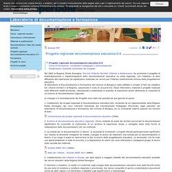 Progetto regionale documentazione educativa 0-6
