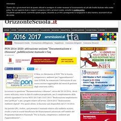 """PON 2014-2020: attivazione sezione """"Documentazione e chiusura"""", pubblicazione manuale e faq – Orizzonte Scuola"""