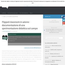 Flipped classroom in azione: documentazione di una sperimentazione didattica sul campo – BRICKS