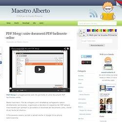 PDF Mergy: unire documenti PDF facilmente online - Maestro Alberto