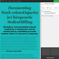 Documenting Work-related Injuries in Chiropractic Medical Billing