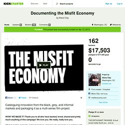 Documenting the Misfit Economy by Alexa Clay