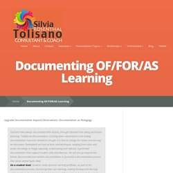 Documenting OF/FOR/AS Learning | Silvia Rosenthal Tolisano