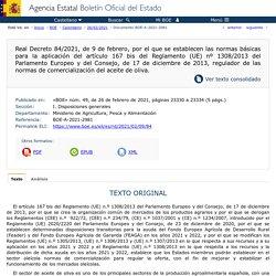 BOE_ES - Real Decreto 84/2021, de 9 de febrero, por el que se establecen las normas básicas para la aplicación del artículo 167 bis del Reglamento (UE) nº 1308/2013 del Parlamento Europeo y del Consejo, de 17 de diciembre de 2013, regulador de las normas