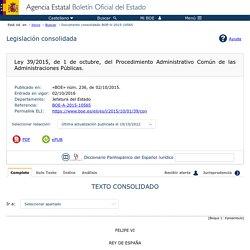 Ley 39/2015, de 1 de octubre, Procedimiento Administrativo Común de las Administraciones Públicas