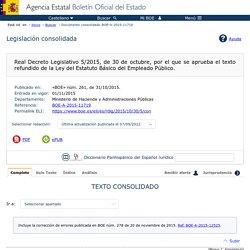 RD Legislativo 5/2015, de 30 de octubre, texto refundido de la Ley del Estatuto Básico del Empleado Público.