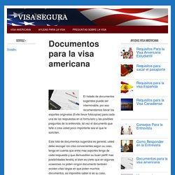 DOCUMENTOS PARA LA VISA AMERICANA - Visa segura