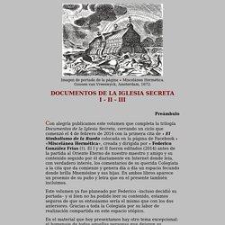 Documentos de la Iglesia Secreta I - II - III. Federico González - La Colegiata